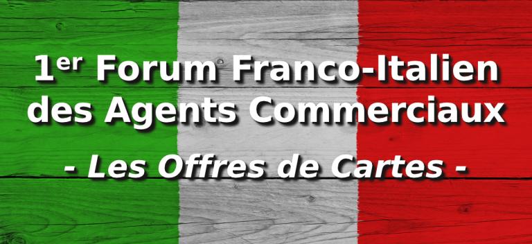 Forum Franco Italien des Agents Commerciaux : offres de cartes